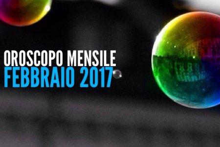 Oroscopo mensile - febb 2017